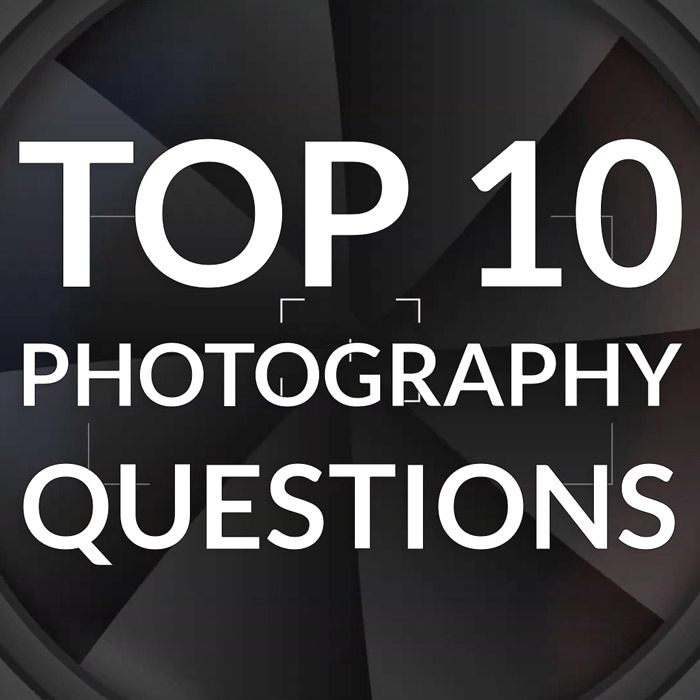Top 10 photography questions